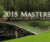 he Masters Golf Tournament