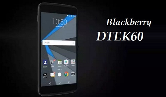 Harga Blackberry DTEK60, Hp Android RAM 4 GB Kamera 21 MP